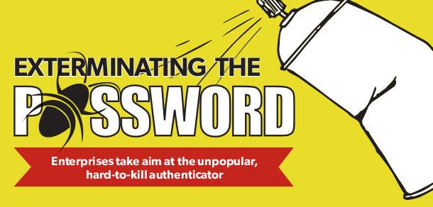 Exterminating the password