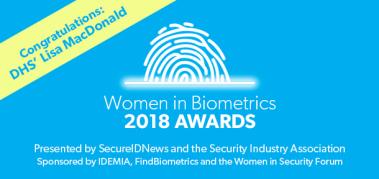 2018 Women in Biometrics Award winner: Lisa MacDonald, DHS Office of Biometric Identity Management
