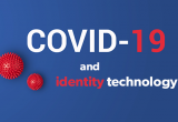 covid-19 and identity technology